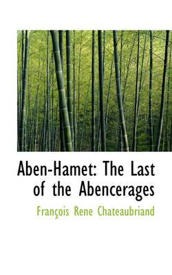 Aben-Hamet: The Last of the Abencerages