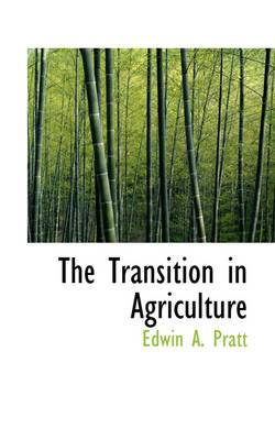 The Transition in Agriculture