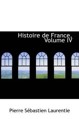 Histoire de France, Volume IV