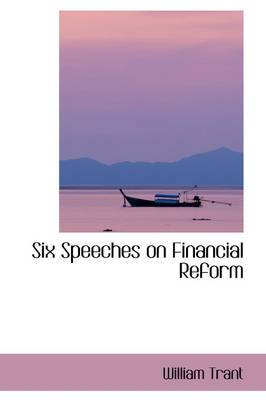 Six Speeches on Financial Reform