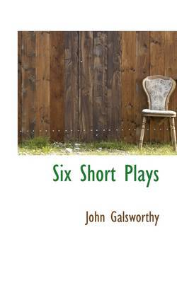 Six Short Plays