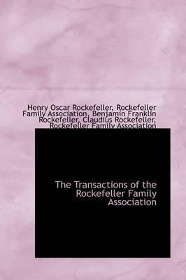 The Transactions of the Rockefeller Family Association