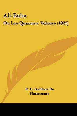 Ali-Baba: Ou Les Quarante Voleurs (1822)
