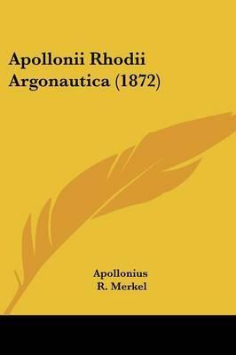 Apollonii Rhodii Argonautica (1872)