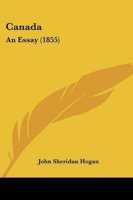 Canada: An Essay (1855)