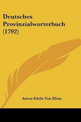 Deutsches Provinzialworterbuch (1792)