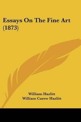 Essays On The Fine Art (1873)