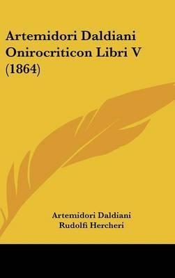 Artemidori Daldiani Onirocriticon Libri V (1864)