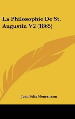 La Philosophie De St. Augustin V2 (1865)