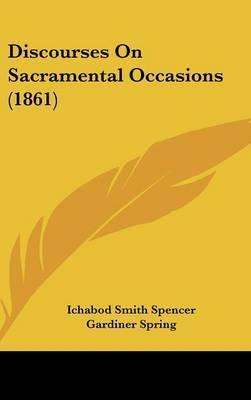 Discourses On Sacramental Occasions (1861)