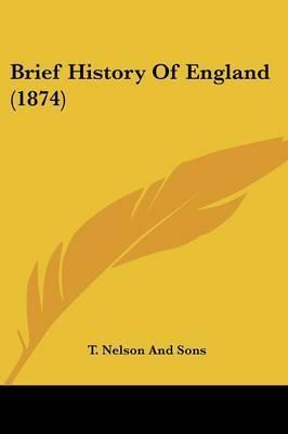 Brief History Of England (1874)