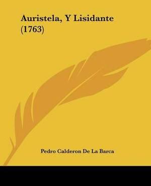 Auristela, Y Lisidante (1763)