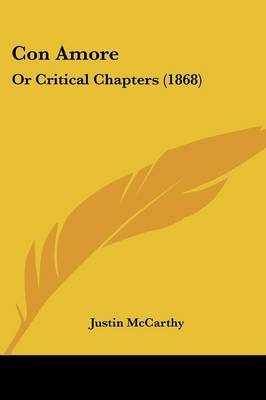 Con Amore: Or Critical Chapters (1868)