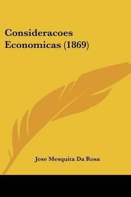 Consideracoes Economicas (1869)
