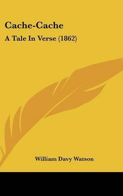 Cache-Cache: A Tale In Verse (1862)