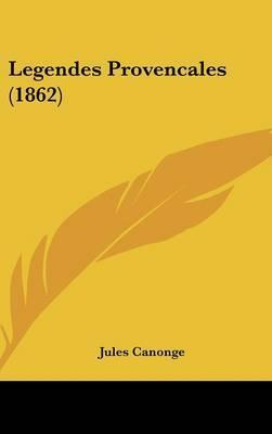 Legendes Provencales (1862)