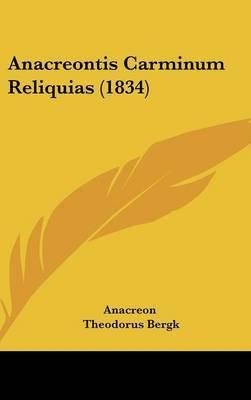 Anacreontis Carminum Reliquias (1834)