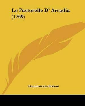 Le Pastorelle D' Arcadia (1769)