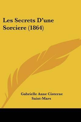 Les Secrets D'une Sorciere (1864)