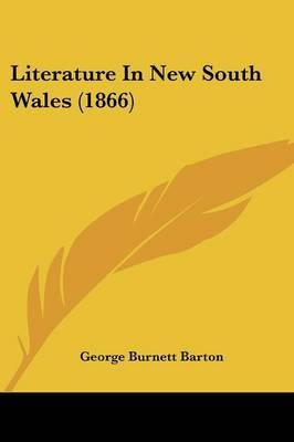 Literature In New South Wales (1866)