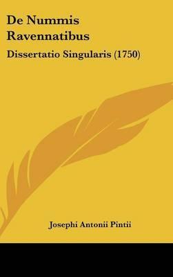 De Nummis Ravennatibus: Dissertatio Singularis (1750)
