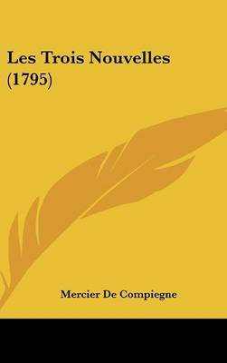 Les Trois Nouvelles (1795)