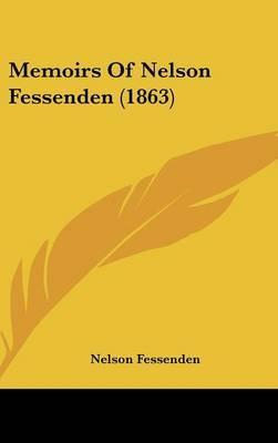 Memoirs Of Nelson Fessenden (1863)