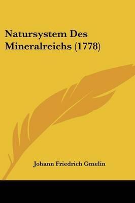 Natursystem Des Mineralreichs (1778)
