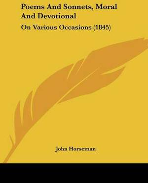 Poems And Sonnets, Moral And Devotional: On Various Occasions (1845)