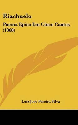 Riachuelo: Poema Epico Em Cinco Cantos (1868)