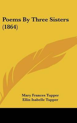 Poems By Three Sisters (1864)