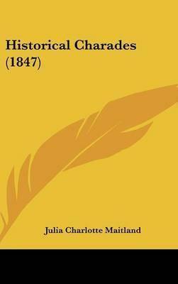 Historical Charades (1847)