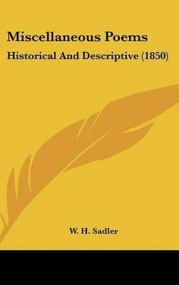 Miscellaneous Poems: Historical And Descriptive (1850)