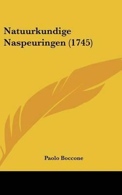 Natuurkundige Naspeuringen (1745)