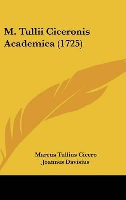 M. Tullii Ciceronis Academica (1725)