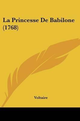 La Princesse De Babilone (1768)