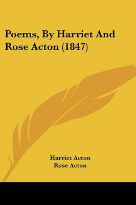 Poems, By Harriet And Rose Acton (1847)