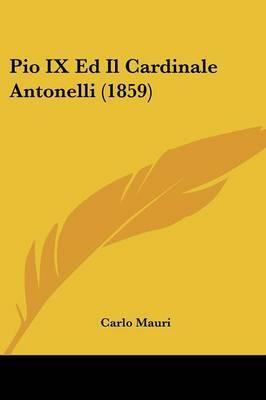 Pio IX Ed Il Cardinale Antonelli (1859)