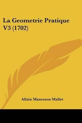 La Geometrie Pratique V3 (1702)