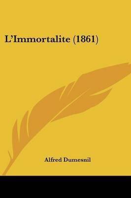L'Immortalite (1861)