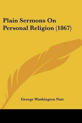 Plain Sermons On Personal Religion (1867)
