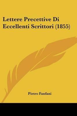 Lettere Precettive Di Eccellenti Scrittori (1855)