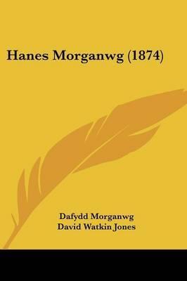 Hanes Morganwg (1874)