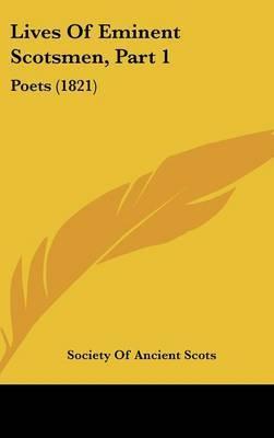 Lives Of Eminent Scotsmen, Part 1: Poets (1821)