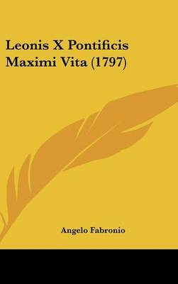 Leonis X Pontificis Maximi Vita (1797)