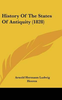 History Of The States Of Antiquity (1828)