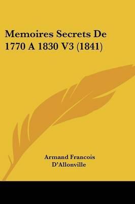 Memoires Secrets De 1770 A 1830 V3 (1841)