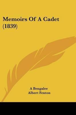 Memoirs Of A Cadet (1839)