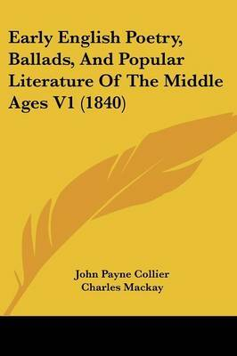 Early English Poetry, Ballads, And Popular Literature Of The Middle Ages V1 (1840)