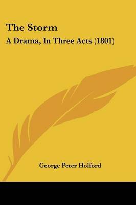 The Storm: A Drama, In Three Acts (1801)